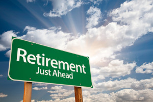 Photo of sign that reads Retirement Just Ahead