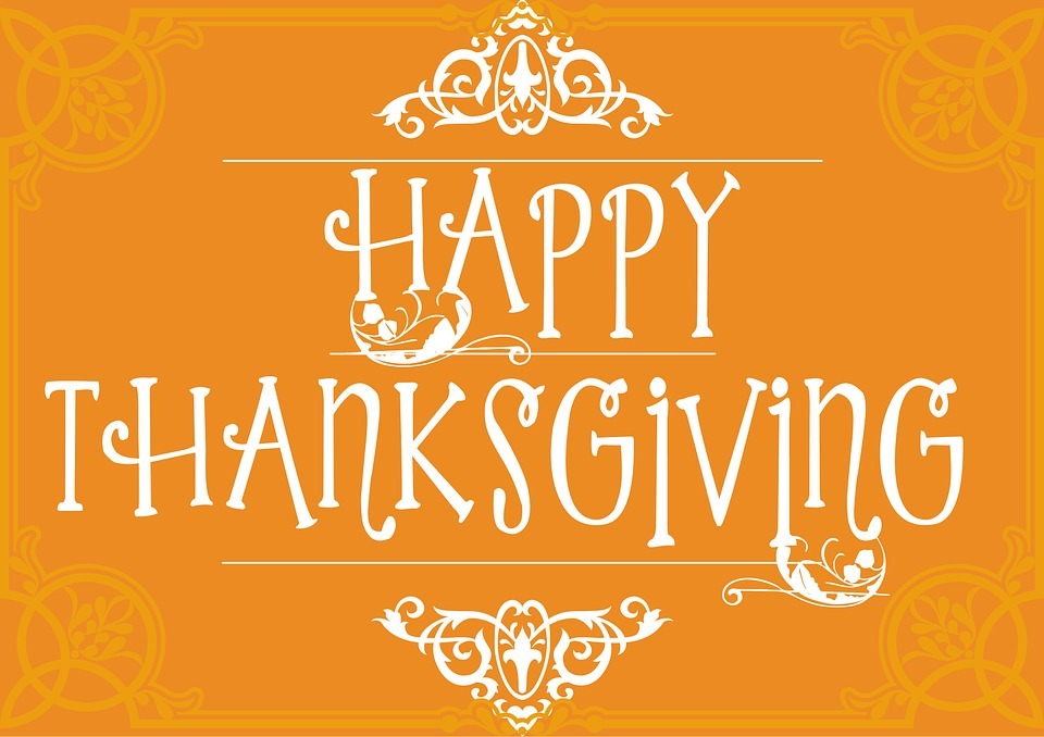 November 21 - 22: Holiday Closings