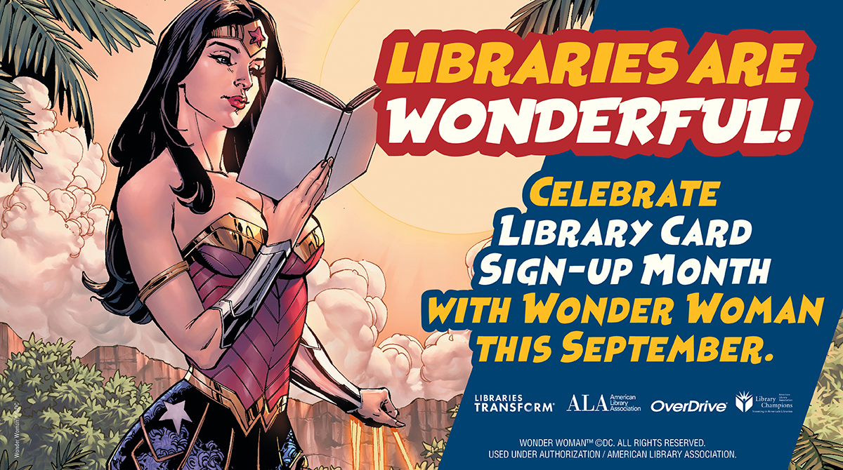 September 1 - 30: Library Card Sign Up Month Contest